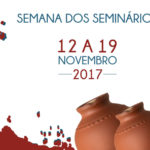 """Semana dos Seminários: """"Celebrar, interessar-se, rezar e ajudar o Seminário da nossa Diocese"""""""