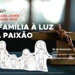 """Via Sacra Jovem reflete sobre """"A Família à luz da Paixão"""""""