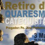 Retiro de Quaresma para Catequistas