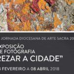 """Arte Sacra inaugura Exposição """"Rezar a cidade"""" a 18 de fevereiro"""