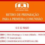 Casa de Santa Rafaela: Retiro de preparação para a Primeira Comunhão (e outras propostas de reflexão)