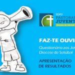 """Juventude: Mais de 1700 jovens de Setúbal responderam ao questionário """"Faz-te Ouvir!"""""""
