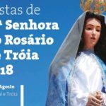 Festas de Nossa Senhora do Rosário de Tróia de 11 a 13 de agosto