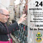 D. Manuel da Silva Martins: Eucaristia de Memória e Sufrágio a 24 de setembro