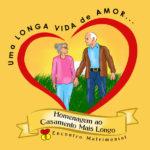 """Encontro Matrimonial promove homenagem """"Uma Longa Vida de Amor"""""""
