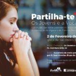 """""""Partilha-te+"""" Palmela/Sesimbra: Os jovens e a vocação"""