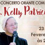 Concerto orante com a Irmã Kelly Patrícia é dedicado à evangelização dos jovens