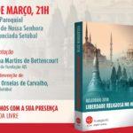 Fundação AIS: D. José Ornelas preside a sessão de apresentação do Relatório sobre Liberdade Religiosa no Mundo