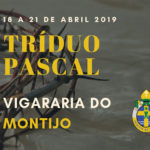 Vigararia do Montijo: Horários do Tríduo Pascal