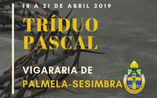 20190419-Triduo-Pascal-Vigararia-Palmela-Sesimbra