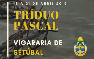 20190419-Triduo-Pascal-Vigararia-Setubal