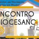 """""""Caminhar em Movimento, caminhar em Missão"""": Encontro Diocesano dos Convívios Fraternos"""