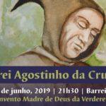 Frei Agostinho da Cruz homenageado no Barreiro