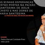 Óbito: Faleceu o Padre Manuel Caridade Pires, Missionário Passionista