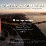 Cantata a Cristo Rei será apresentada na Gulbenkian