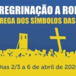 JMJ 2022: Peregrinação a Roma para a entrega dos símbolos da Jornada Mundial da Juventude – Inscrições abertas