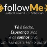 """São Sebastião: Pastoral Juvenil da Paróquia organiza encontro """"followMe"""""""
