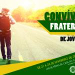 Convívio Fraterno para jovens: 21 a 24 de fevereiro