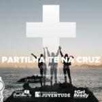 """Juventude: """"Partilha-te na Cruz:A Via Sacra de um (Des)conhecido"""""""