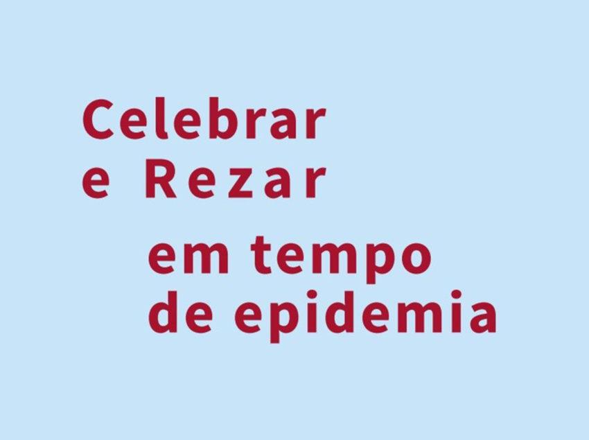 20200323-subsidio-celebrar-e-rezar-em-tempo-de-epidemia-newsletter