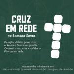 Cruz em Rede: itinerário diocesano para a Semana Santa 2020
