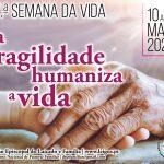 Igreja celebra Semana da Vida, evocando lições da pandemia