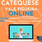 """Vale de Figueira: Catequese Paroquial online – Uma adaptação à """"nova"""" realidade"""