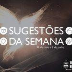 """Sugestões da Semana: """"Pentecostes"""" – 31 de maio a 6 de junho de 2020"""