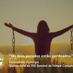 """Liturgia Diária: Quinta-feira da XIII Semana do Tempo Comum – """"Os teus pecados estão perdoados"""" (Mt 9, 1-8)"""