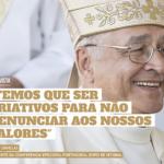 """Media: """"Temos que ser criativos para não renunciar aos nossos valores"""" – Entrevista de D. José Ornelas"""