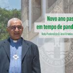 Nota Pastoral de D. José Ornelas 2020-2021: Novo ano pastoral em tempo de pandemia