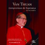 """Publicação: Apresentação do livro """"Compromisso de Esperança"""", seleção de escritos inéditos do Cardeal Van Thuan"""