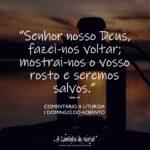 """I Domingo do Advento: Comentário à Liturgia – """"Volta"""""""