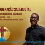 Clero: Diácono Cláudio Rodrigues será ordenado sacerdote