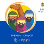 """Advento e Natal 2020: """"Belém em tua casa"""" – Reis Magos (Crescia), Epifania do Senhor"""