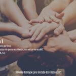 """Semana de Oração pela Unidade dos Cristãos 2021: """"Chamados por Deus"""" – Dia 1"""