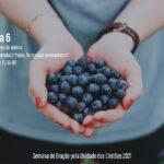 """Semana de Oração pela Unidade dos Cristãos 2021: """"Acolhendo outros"""" – Dia 6"""