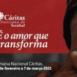 """Semana Nacional da Cáritas: """"É o Amor que transforma"""""""