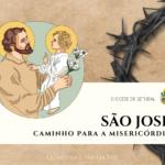 """Quaresma/Páscoa: Dinâmica """"São José: Caminho para a Misericórdia"""""""