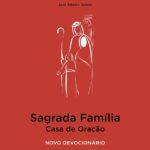 Liturgia: Secretariado Nacional publica «Sagrada Família – Casa de Oração»