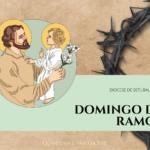 """""""São José: Caminho para a Misericórdia"""" #7: Domingo de Ramos"""