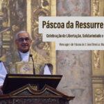 """Páscoa: """"Celebração de Libertação, Solidariedade e Esperança"""" – Mensagem de D. José Ornelas, Bispo de Setúbal"""