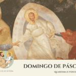 """""""São José: Caminho para a Misericórdia"""" #8: Domingo de Páscoa"""