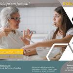 """Família: """"O Diálogo em Família"""" é o tema do 4º encontro online, denominado """"Dialogante"""""""