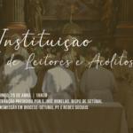 Seminário: Instituição de Leitores e Acólitos