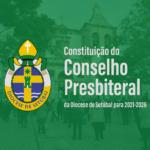 Diocese: D. José Ornelas constituiu o Conselho Presbiteral para o quinquénio 2021-2026