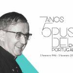 Opus Dei: Prelatura celebra 75 anos de presença em Portugal
