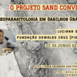 "Projecto Sand: Conferência ""Paleoparasitologia em Sarilhos Grandes"""