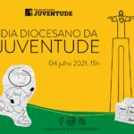 Juventude: Dia Diocesano da Juventude 2021 será assinalado no Cristo Rei com representação de todas as paróquias