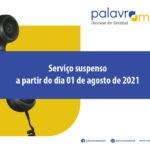 """""""PalavrAmiga"""": Serviço suspenso a partir de dia 01 de agosto"""